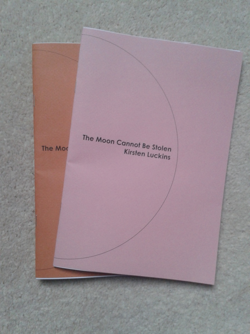 Chapbook proofs for The Moon Cannot Be Stolen