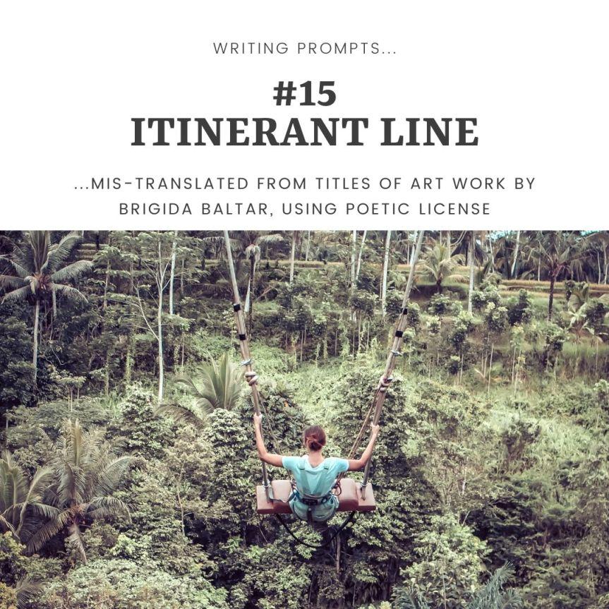 #15 Itinerant line - Copy - Copy