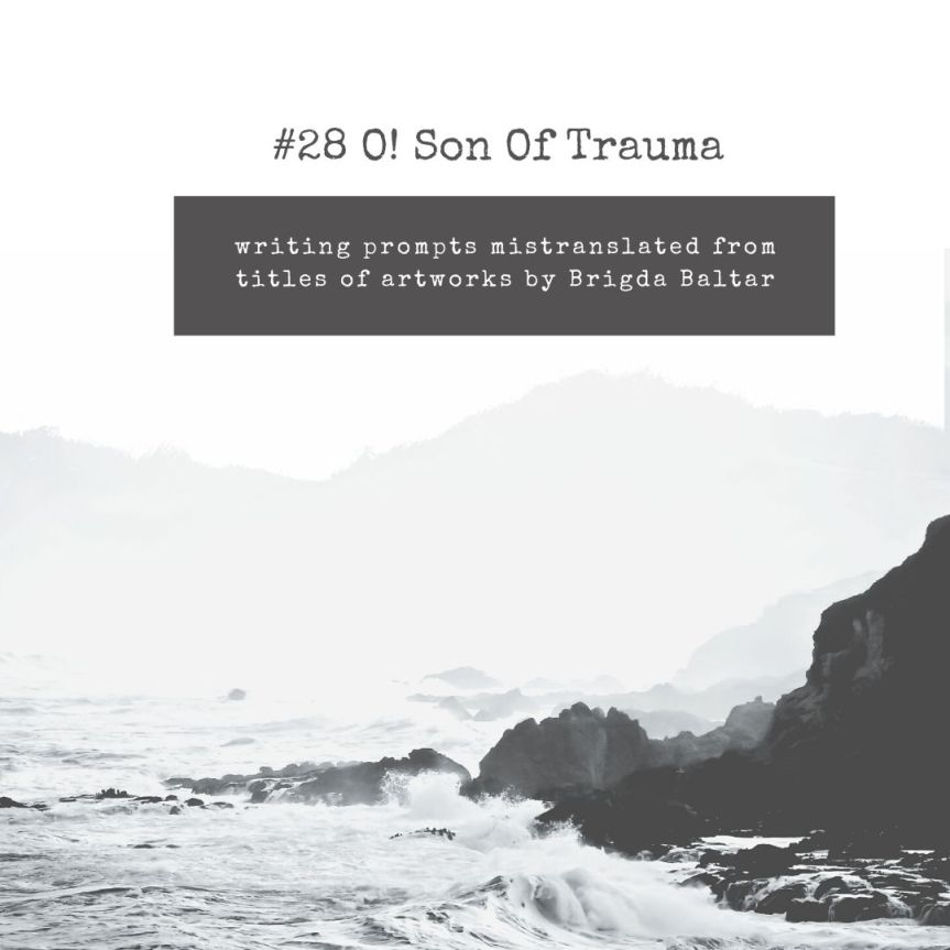 #28 O! Son Of Trauma - Copy