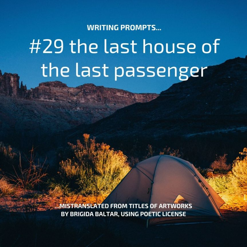 #29 the last house of the last passenger